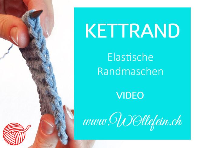 Randmaschen stricken: Kettrand und Nahtrand